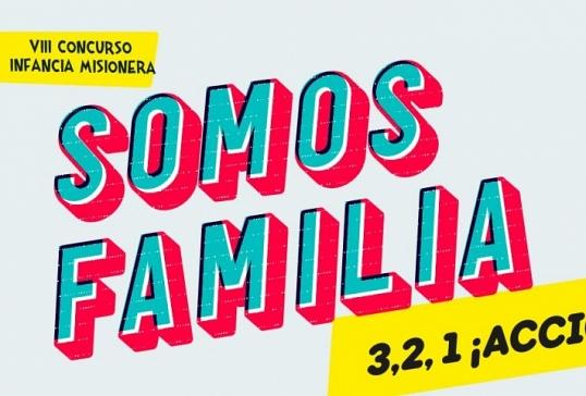 """CONCURSO """"SOMOS FAMILIA: 3, 2, 1 ¡ACCIÓN!"""""""