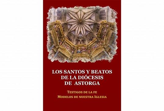 LOS SANTOS Y BEATOS DE LA DIÓCESIS DE ASTORGA