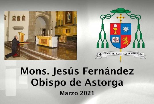 Mensaje del Obispo de Astorga. Marzo 2021
