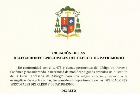 DECRETO DE CREACIÓN DE LAS DELEGACIONES EPISCOPALES DEL CLERO Y PATRIMONIO