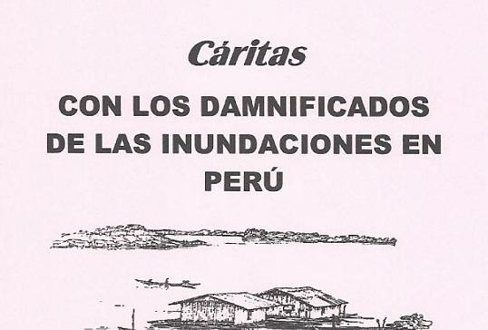 Cáritas con los damnificados de las inundaciones en Perú y con la sequía en el Cuerno de África