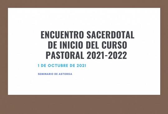 ENCUENTRO SACERDOTAL DE INICIO DEL CURSO PASTORAL 2021-2022