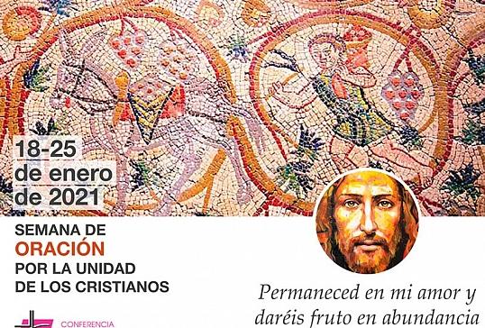 SEMANA DE ORACIÓN POR LA UNIDAD DE LOS CRISTIANOS 2021