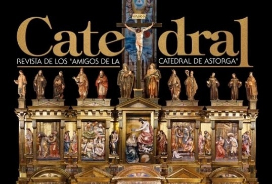 LOS AMIGOS DE LA CATEDRAL PUBLICAN EL Nº27 DE SU REVISTA