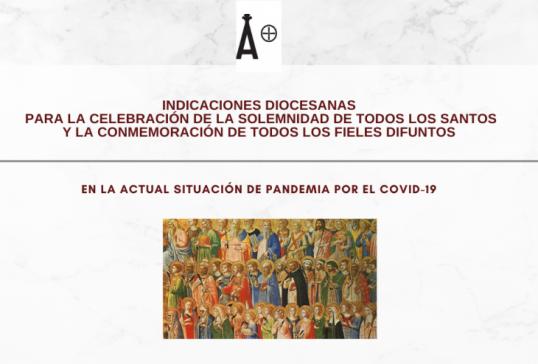 INDICACIONES DIOCESANAS PARA LA CELEBRACIÓN DE TODOS LOS SANTOS Y LA CONMEMORACIÓN DE LOS DIFUNTOS