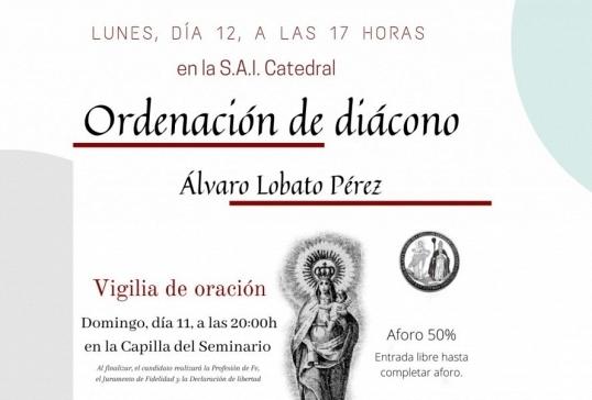 ORDENACIÓN DE DIÁCONO DE ÁLVARO LOBATO PÉREZ