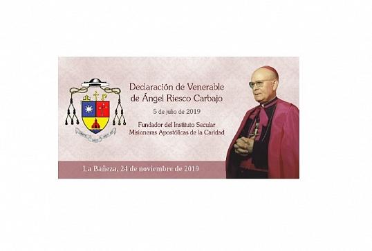 AÑO JUBILAR DEL VENERABLE ÁNGEL RIESCO CARBAJO