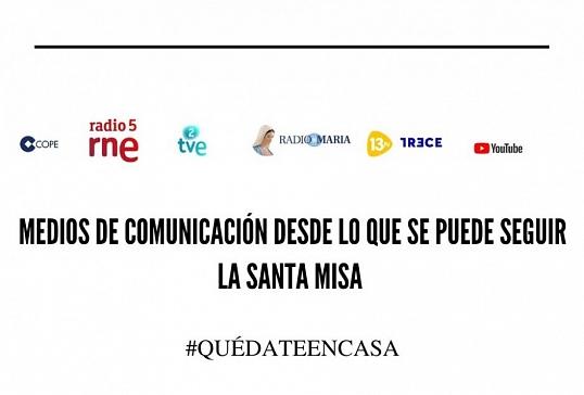MEDIOS DE COMUNICACIÓN DESDE LOS QUE  SEGUIR LA SANTA MISA