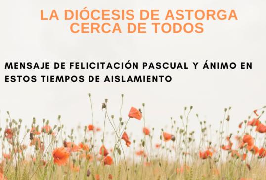 LA DIÓCESIS DE ASTORGA CERCA DE TODOS