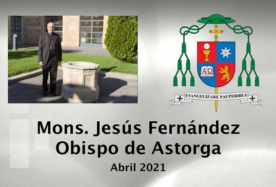 VÍDEO DEL OBISPO DE ASTORGA-ABRIL 2021